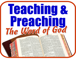 Teaching & Preaching the Word of God